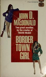 Cover of: Border town girl