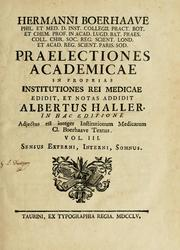 Cover of: Praelectiones academicae in proprias Institutiones rei medicae
