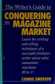 Cover of: The writer's guide to conquering the magazine market