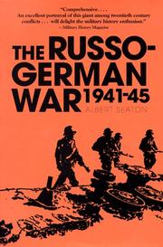 The Russo-German War, 1941-45 by Albert Seaton