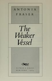 Cover of: The weaker vessel