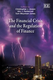 Cover of: The financial crisis and the regulation of finance | Christopher J. Green