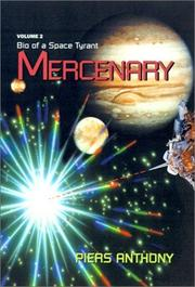Cover of: Mercenary (Bio of a Space Tyrant, Vol 2)