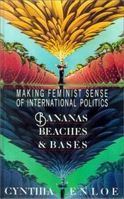 Bananas, beaches & bases by Cynthia H. Enloe