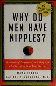 Cover of: Why do men have nipples?