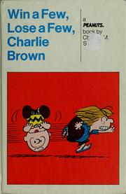 Cover of: Win a few, lose a few, Charlie Brown | Charles M. Schulz