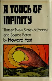 Cover of: A touch of infinity: thirteen new stories of fantasy and science fiction
