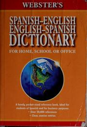 Cover of: Webster's Spanish-English, English-Spanish dictionary for home, school or office |