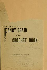 Cover of: Fancy braid and crochet book | T Edward] [from old catalog Parker