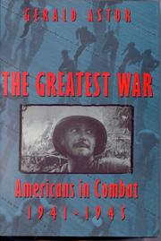 Cover of: The Greatest War: American's in Combat