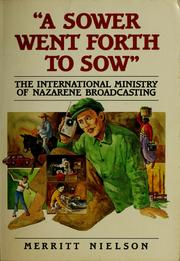 Cover of: A sower went forth to sow | Merritt J. Nielson
