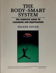 Cover of: The body-smart system | Helene Silver