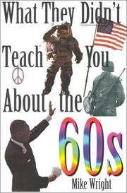 Cover of: What they didn't teach you about the 60s