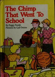 Cover of: The chimp that went to school | Peggy Parish