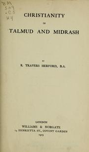 Cover of: Christianity in Talmud and Midrash, by R. Travers Herford, B. A.