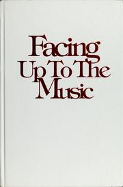 Cover of: Facing up to the music