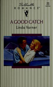 Cover of: A good catch | Linda Varner