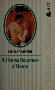 Cover of: A House becomes a home