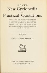Hoyt's New cyclopedia of practical quotations drawn from the speech and literature of all nations by Jehiel Keeler Hoyt
