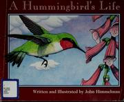 Cover of: A Hummingbird's life