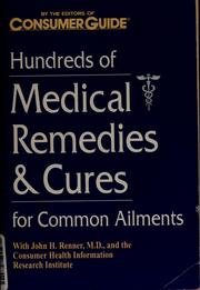 Cover of: Hundreds of medical remedies & cures for common ailments | John H. Renner