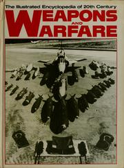 Cover of: The Illustrated encyclopedia of 20th century weapons and warfare | Bernard Fitzsimons