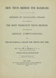 Cover of: Iron truss bridges for railroads | W. E. Merrill