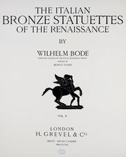 Cover of: The Italian bronze statuettes of the Renaissance