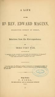 Cover of: A life of the Rt. Rev. Edward Maginn, coadjutor bishop of Derry