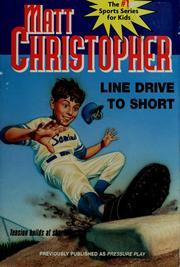 Cover of: Line drive to short | Matt Christopher