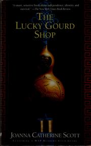 Cover of: The lucky gourd shop | Joanna C. Scott