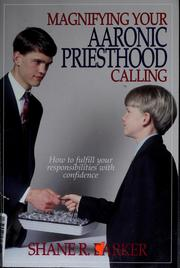 Cover of: Magnifying your Aaronic priesthood calling