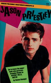 Modern Publishing's unauthorized biography of Jason Priestley by Donna Unangst