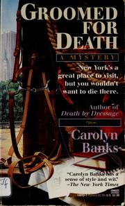 Cover of: Groomed for death | Carolyn Banks