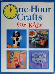 Cover of: One-Hour Crafts for Kids | Cindy Groom Harry