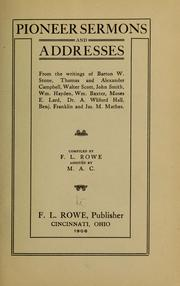 Cover of: Pioneer sermons and addresses | Frederick Louis Rowe