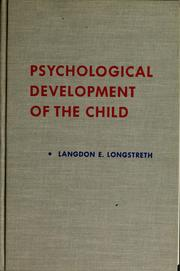 Cover of: Psychological development of the child