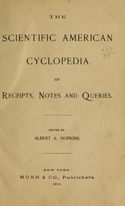 Cover of: The Scientific American cyclopedia of receipts, notes and queries | Albert A. Hopkins