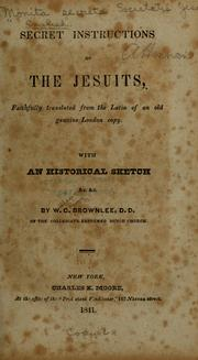 Secret instructions of the Jesuits by W. C. Brownlee