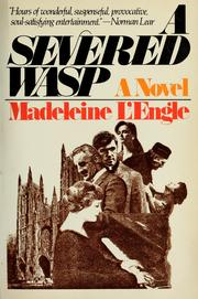 Cover of: A severed wasp | Madeleine L