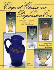 Cover of: Elegant Glassware of the Depression Era | Gene Florence