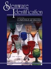 Cover of: Stemware identification, featuring--cordials with values, 1920s-1960s