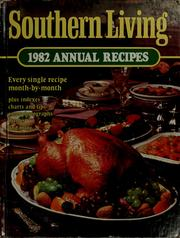 Cover of: Southern Living 1982 annual recipes |