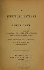 Cover of: A spiritual retreat of eight days | John Baptist Mary David