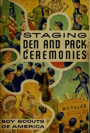 Cover of: Staging den and pack ceremonies | Boy Scouts of America