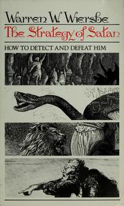 Cover of: The strategy of Satan: how to detect and defeat him