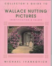 Cover of: Collector's guide to Wallace Nutting pictures