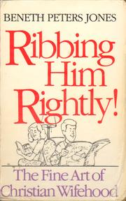 Cover of: Ribbing him rightly! | Beneth Peters Jones