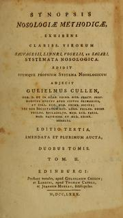 Synopsis nosologiae methodicae by William Cullen
