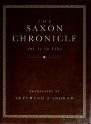 Cover of: The Saxon chronicle AD 1 to AD 1154 | J. Ingram